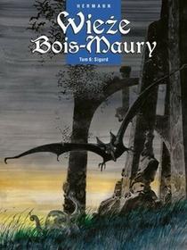 Komiksowe Wieże Bois-Maury T. 6 Sigu