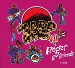 Zapp VII Roger & Friends Digipack)