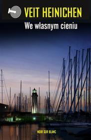 Wydawnictwo Literackie Veit Heinichen We własnym cieniu