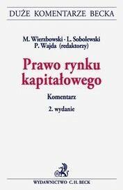 Wierzbowski Marek, Sobolewski Ludwik, Wajda Paweł Prawo rynku kapitałowego komentarz - mamy na stanie, wyślemy natychmiast