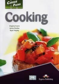 Express Publishing Virginia Evans, Jenny Dooley, Ryan Hayley Career Paths. Cooking. Student's Book