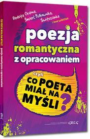 Greg Poezja romantyczna z opracowaniem - Wojciech Rzehak