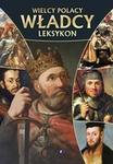 Fenix Wielcy Polacy władcy leksykon - Fenix