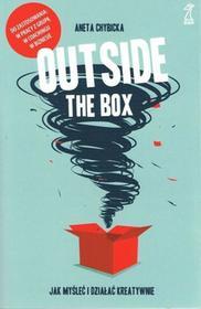 GWP Gdańskie Wydawnictwo Psychologiczne Outside the box Jak myśleć i działać kreatywnie / GWP - Aneta Chybicka