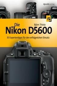 Dpunkt.Verlag GmbH Die Nikon D5600