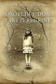 Media Rodzina Osobliwy dom Pani Peregrine - Ransom Riggs