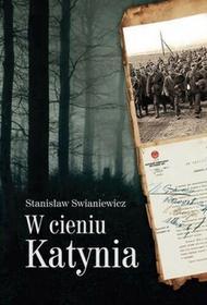LTW W cieniu Katynia - Stanisław Swianiewicz