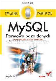 MySQL. Darmowa baza danych. Ćwiczenia praktyczne - dostępny od ręki, wysyłka od 2,99