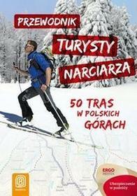 Bezdroża Przewodnik turysty narciarza - Helion