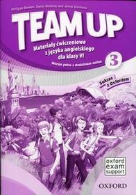 Oxford Team Up 3 Materiały ćwiczeniowe z języka angielskiego dla klasy 6 -