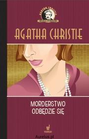 Dolnośląskie MORDERSTWO ODBĘDZIE SIĘ Agatha Christie 9788327151872