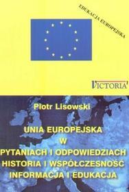 Unia Europejska w pytaniach i odpowiedziach