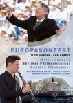 Berliner Philharmoniker; Andreas Ottensamer Euroarts Europakonzert 2017 Berliner Philharmoniker Mari