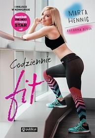 Publicat Codziennie fit! - Marta Hennig
