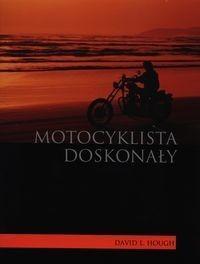 Motocyklista doskonały - David L. Hough