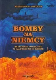 Bomby na Niemcy - Mikulicz Włodzimierz