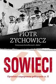 Rebis Sowieci - Piotr Zychowicz