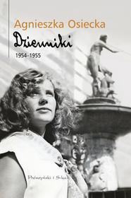 Agnieszka Osiecka Dzienniki 1954-1955