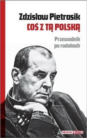 Pietrasik Zdzisław Coś z tą Polską - dostępny od ręki, natychmiastowa wysyłka