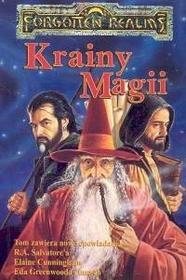 Krainy Magii - Elaine Cunninghan, Ed Greenwood, Salvatore R. A.