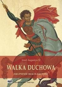 WAM Józef Augustyn SJ Walka duchowa. Audiobook
