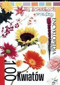 Bellona praca zbiorowa Na ścieżkach wiedzy. 100 kwiatów