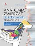 Anatomia zwierząt do kolorowania. Aparat ruchu. Podręcznik dla studentów weterynarii - Halina Purzyc