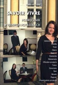 Stanisław Krajski Savoir vivre. Podręcznik w pilnych potrzebach