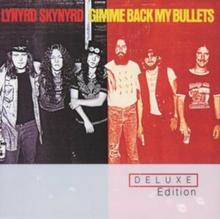 Lynyrd Skynyrd GIMME BACK MY BULLETS DELUXE) CD Lynyrd Skynyrd