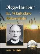 Błogosławiony ks Władysław Bukowiński DVD + książeczka