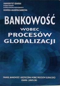 Bankowość wobec procesów globalizacji - Leszek Pawłowicz, Ryszard Wierzba