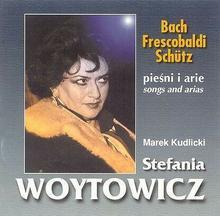 Pieśni i Arie CD) Stefania Woytowicz