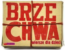 BRZECHWA WIERSZE DLA DZIECI Jan Brzechwa