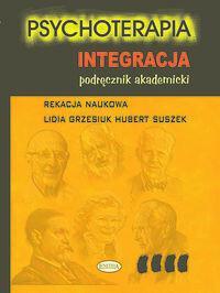 Eneteia Psychoterapia. Integracja. Podręcznik akademicki - Eneteia