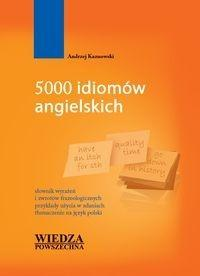 5000 idiomów angielskich - Opracowanie zbiorowe