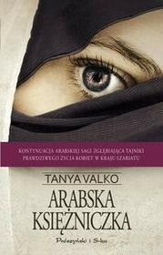 Prószyński Arabska księżniczka - Tanya Valko