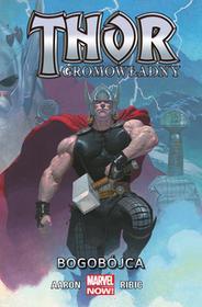 Egmont Thor Gromowładny: Bogobójca Tom 1