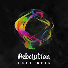Rebelution Free Rein Winyl Rebelution