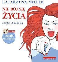 Zwierciadło Nie bój się życia - książka audiobook na CD (format mp3) - Katarzyna Miller