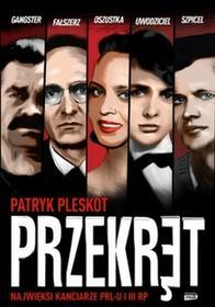 Znak Przekręt. Najwięksi kanciarze PRL-u i III RP - Patryk Pleskot