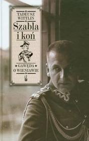Wittlin Tadeusz Szabla i koń
