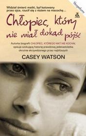 Amber Chłopiec, który nie miał dokąd pójść - Casey Watson