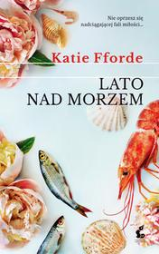 Katie Fforde Lato nad morzem