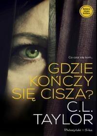 Prószyński C.L. Taylor Gdzie kończy się cisza?