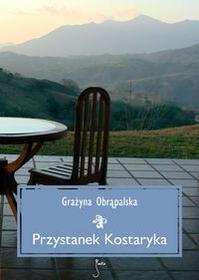 JanKa Przystanek Kostaryka - Grażyna Obrąpalska