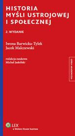 Wolters Kluwer Historia myśli ustrojowej i społecznej - Iwona Barwicka-Tylek, Jacek Malczewski