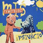 MTJ Agencja Artystyczna Miś Tymoteusz i Psiuńcio