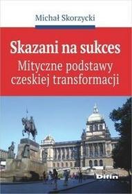 Skorzycki Michał Skazani na sukces - mamy na stanie, wyślemy natychmiast