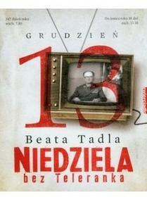 Beata Tadla Niedziela bez teleranka