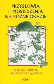 Kucharczyk Zdzisława Przysłowia i powiedzenia na różne okazje / wysyłka w 24h